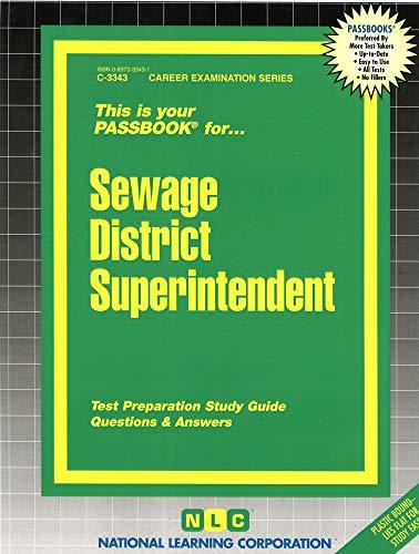 Sewage District Superintendent (Career Examination Ser, C-3343): Jack Rudman