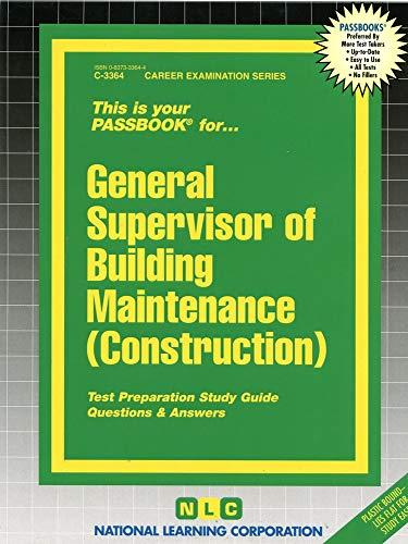 9780837333649: General Supervisor of Building Maintenance (Construction)(Passbooks)