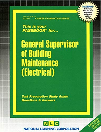 9780837334172: General Supervisor of Building Maintenance (Electrical)(Passbooks) (Career Examination Series)