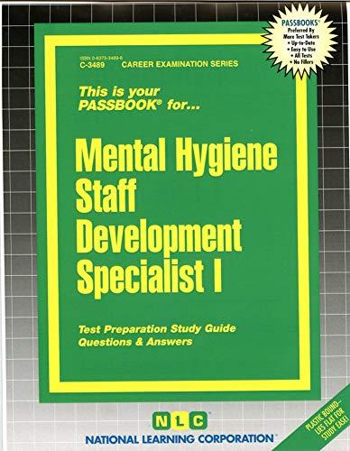 Mental Hygiene Staff Development Specialist I: Jack Rudman