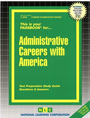 9780837335506: Administrative Careers with America (Career Examination Passbooks)