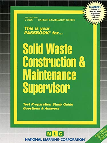 Solid Waste Construction & Maintenance Supervisor (Career Examination Series): Jack Rudman