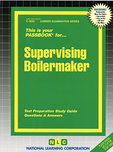 9780837336237: Supervising Boilermaker(Passbooks) (Career Examination Series C-3623)