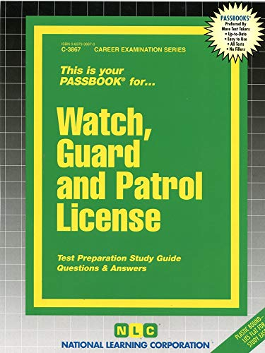 9780837338675: Watch, Guard and Patrol License(Passbooks) (Career Examination Passbooks)