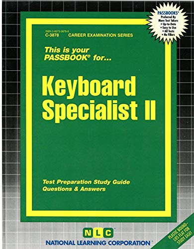 Keyboard Specialist II(Passbooks) (Career Examination Passbooks): Jack Rudman