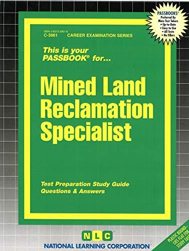 Mined Land Reclamation Specialist: Jack Rudman