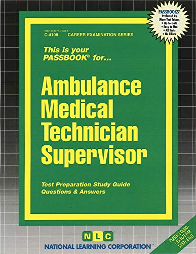 9780837341088: Ambulance Medical Technician Supervisor: Test Preparation Study Guide, Questions & Answers (Career Examination Passbooks)