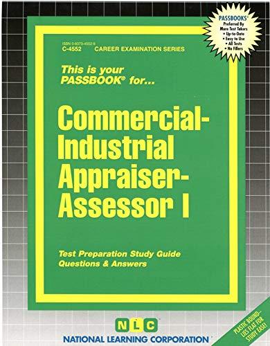 9780837345529: Commercial-Industrial Appraiser-Assessor I (Passbooks)