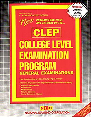 CLEP General Examinations (College-Level Examination Program): Jack Rudman; Editor-National