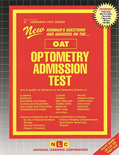 Optometry Admission Test (OAT) (Admission Test Series): Jack Rudman; Rudman;
