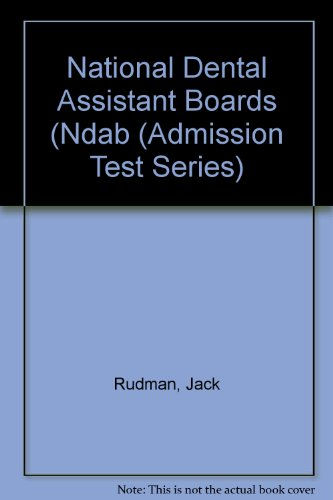 9780837351872: National Dental Assistant Boards (Ndab (Admission Test Series)