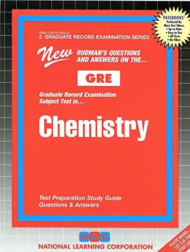 GRE Chemistry (Graduate Record Examination Series GRE): Jack Rudman; Editor-National