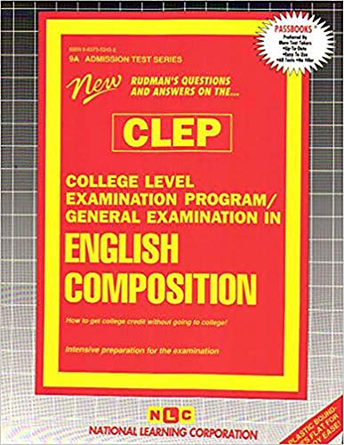 CLEP English Composition (Admission Test Passbooks): National Learning Corporation