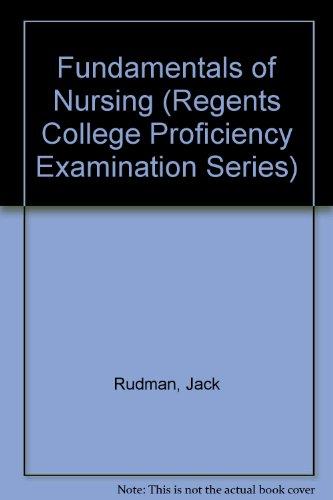 9780837354620: Fundamentals of Nursing (Regents College Proficiency Examination Series)