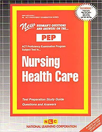 9780837355467: NURSING HEALTH CARE (NURSING CONCEPTS 3) (Excelsior/Regents College Examination Series) (Passbooks) (Act Proficiency Examination Program)