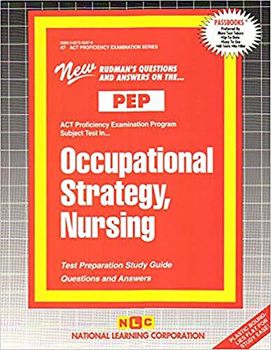9780837355474: OCCUPATIONAL STRATEGY, NURSING (NURSING CONCEPTS: FOUNDATIONS OF PROFESSIONAL NURSING PRACTICE) (Excelsior/Regents College Examination Series) (Passbooks) (Act Proficiency Examination Program)