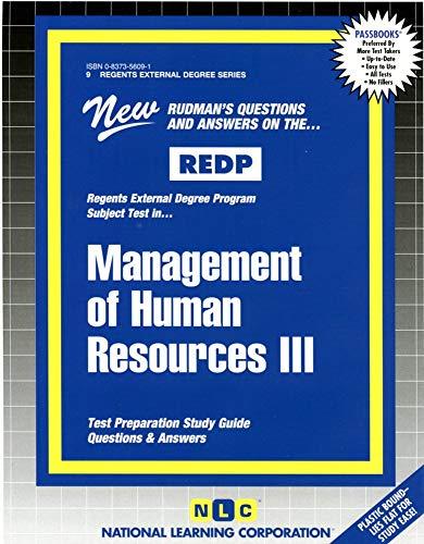 REDP Management of Human Resources III (Regents External Degree Program) (Regents External Degree, ...