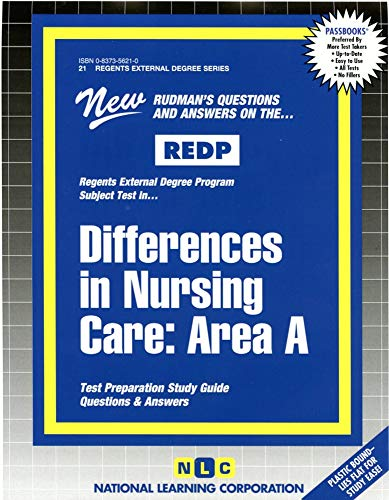Differences in Nursing Care: Area I (External Degree Series): Jack Rudman