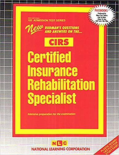 9780837358055: Certified Insurance Rehabilitation Specialist (CIRS)