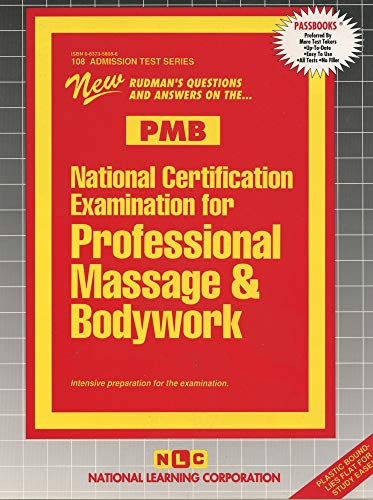 Nat Certification Exam for Professional Massage &: National Learning Corp