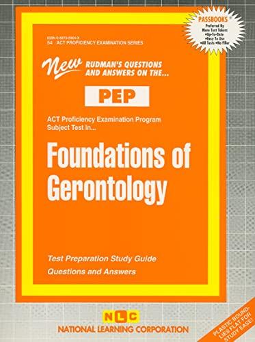Foundations of Gerontology (Act Proficiency Examination Program): Jack Rudman