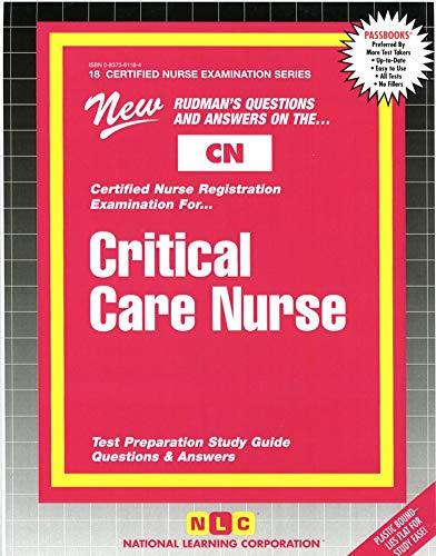 9780837361185: CRITICAL CARE NURSE (Certified Nurse Examination Series) (Passbooks) (CERTIFIED NURSE EXAMINATION SERIES (CN))