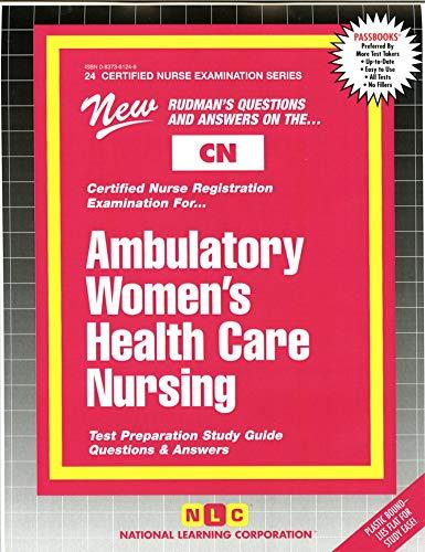 9780837361246: AMBULATORY WOMEN'S HEALTH CARE NURSING (Certified Nurse Examination Series) (Passbooks) (CERTIFIED NURSE EXAMINATION SERIES (CN))