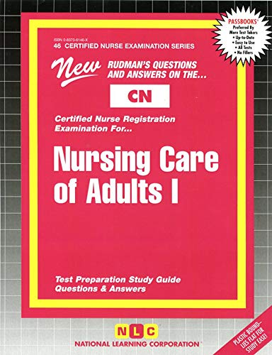 Nursing Care of Adults l: Jack Rudman