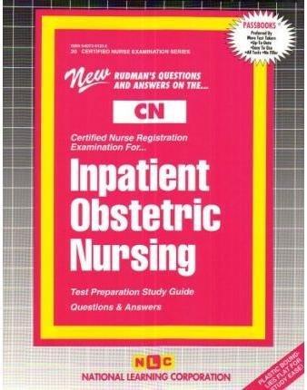 9780837361703: Inpatient Obstetric Nursing (Certified Nurse Examination Series)