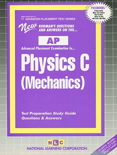 9780837362175: PHYSICS C (MECHANICS) (Advanced Placement Test Series) (Passbooks) (ADVANCED PLACEMENT TEST SERIES (AP))