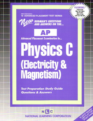 9780837362182: PHYSICS C (ELECTRICITY & MAGNETISM) (Advanced Placement Test Series) (Passbooks) (ADVANCED PLACEMENT TEST SERIES (AP))