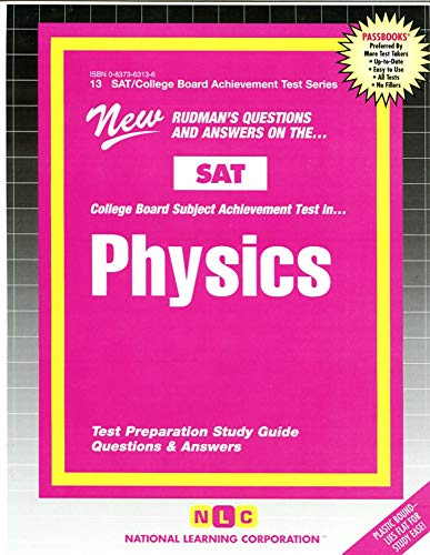 SAT ll Subject Test in Physics (SAT: Editor-National Learning Corporation