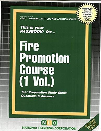 Fire Promotion Course (General Aptitude and Abilities Series , Vol 1): Jack Rudman