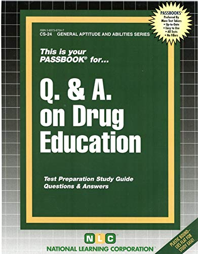 9780837367248: Q. & A. ON DRUG EDUCATION (General Aptitude and Abilities Series) (Passbooks)