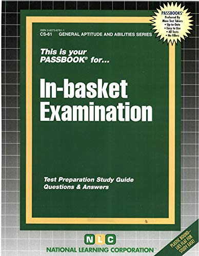 9780837367613: In-Basket Examination: Test Preparation Study Guide, Questions & Answers (General Aptitude and Abilities Passbooks)