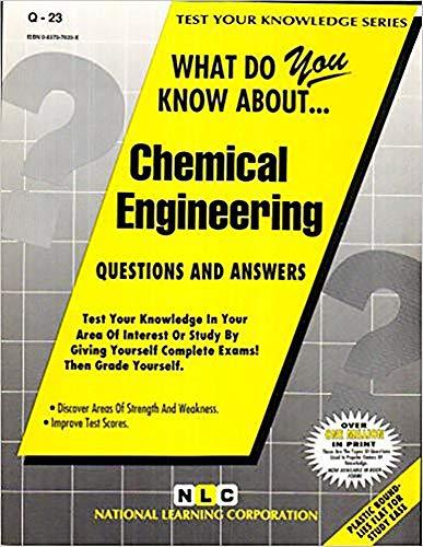 CHEMICAL ENGINEERING (Test Your Knowledge Series): Jack Rudman