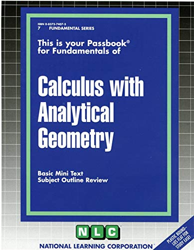 9780837374079: CALCULUS WITH ANALYTICAL GEOMETRY (Fundamental Series) (Passbooks) (Series F No. 7)