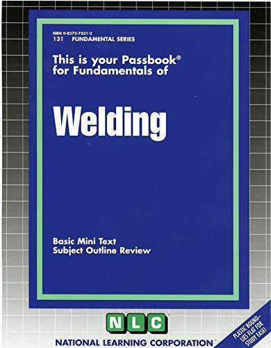 9780837375311: Welding (Fundamentals Series)(Passbooks)