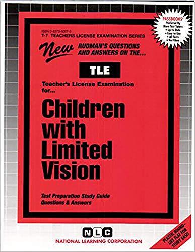 Teacher of Children With Limited Vision (Teachers License Examination Series): Jack Rudman