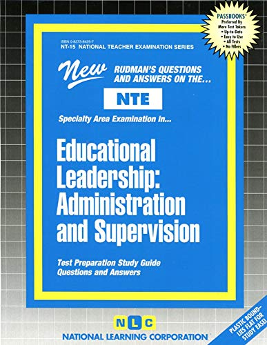 Educational Leadership: Administration and Supervision: National Learning Corp