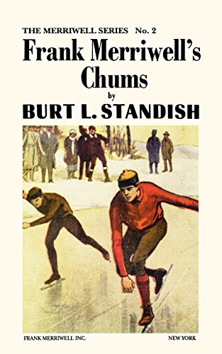 Merriwell Series #2: Frank Merriwell's Chums [Paperback]