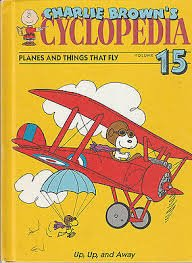 Charlie Brown's Cyclopedia Planes and Things that Fly Vol 15 (Charlie Brown's Cyclopedia,...