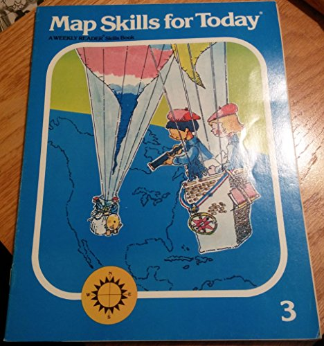 9780837402345: Map Skills for Today Book 3: Exploring Geographic Regions of the United States (A Weekly Reader Skills Book Grade 3)