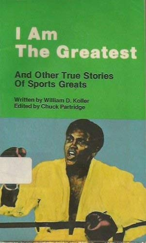 9780837435572: I Am the Greatest and Other True Stories of Sports Greats