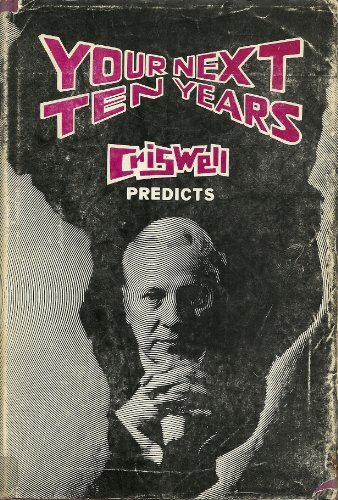 9780837567372: Your Next Ten Years; Criswell predicts,