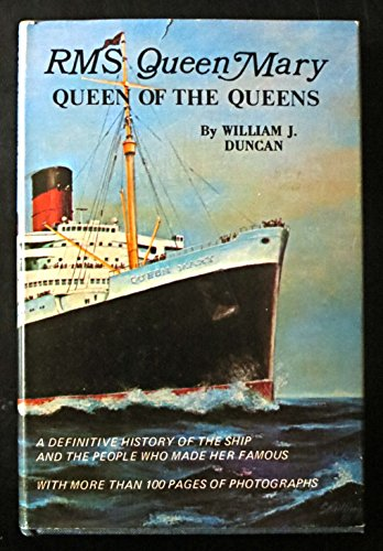 RMS Queen Mary, Queen of the Queens: Duncan, William J.