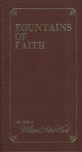 9780837567495: Fountains of faith;: The words of William Arthur Ward