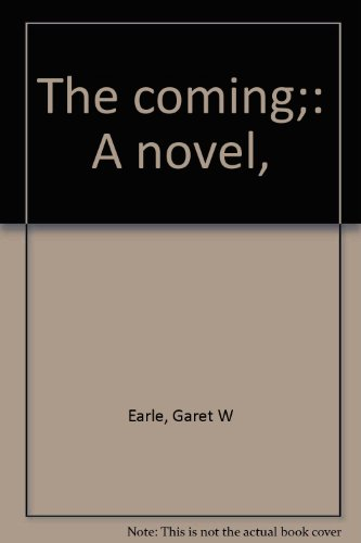 9780837567679: The coming;: A novel,