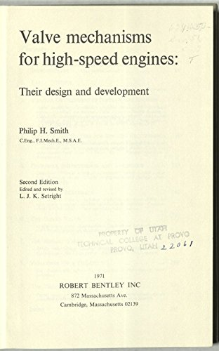 9780837600192: Valve mechanisms for high-speed engines: Their design and development