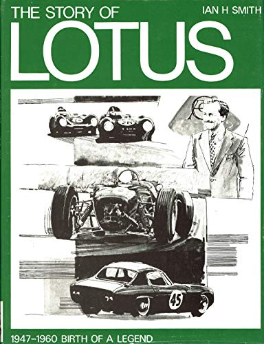9780837600482: The story of Lotus, 1947-1960;: Birth of a legend,